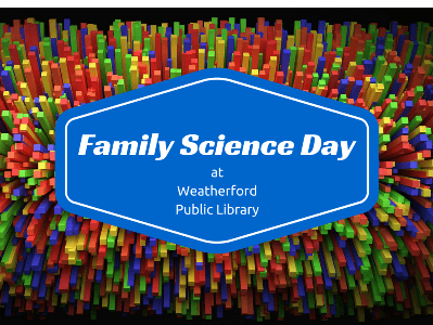 Family Science Day Graphic