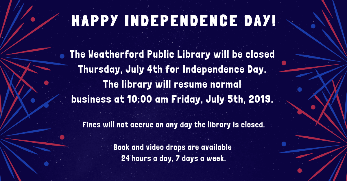 Library Holiday Closing for Independence Day Image - Closed Thursday, July 4th.