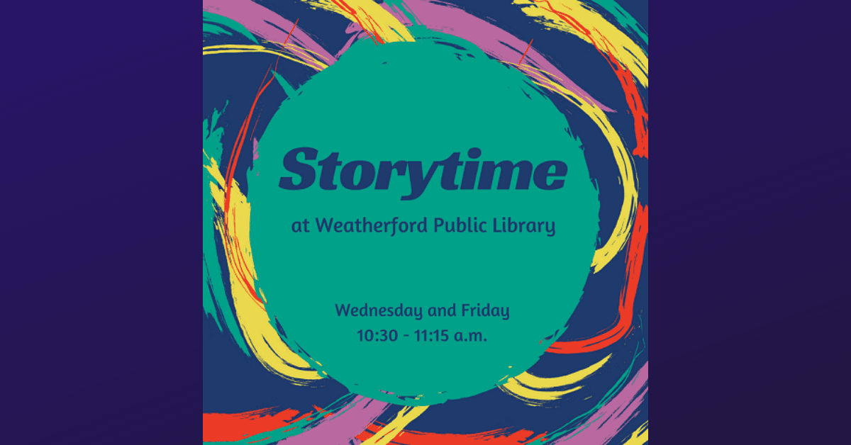Storytime at Weatherford Public Library - Click for more information.
