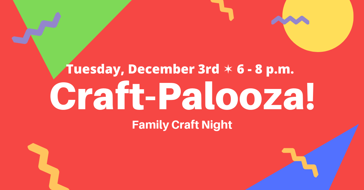 Craft Palooza 2019 Event - Click for more information.