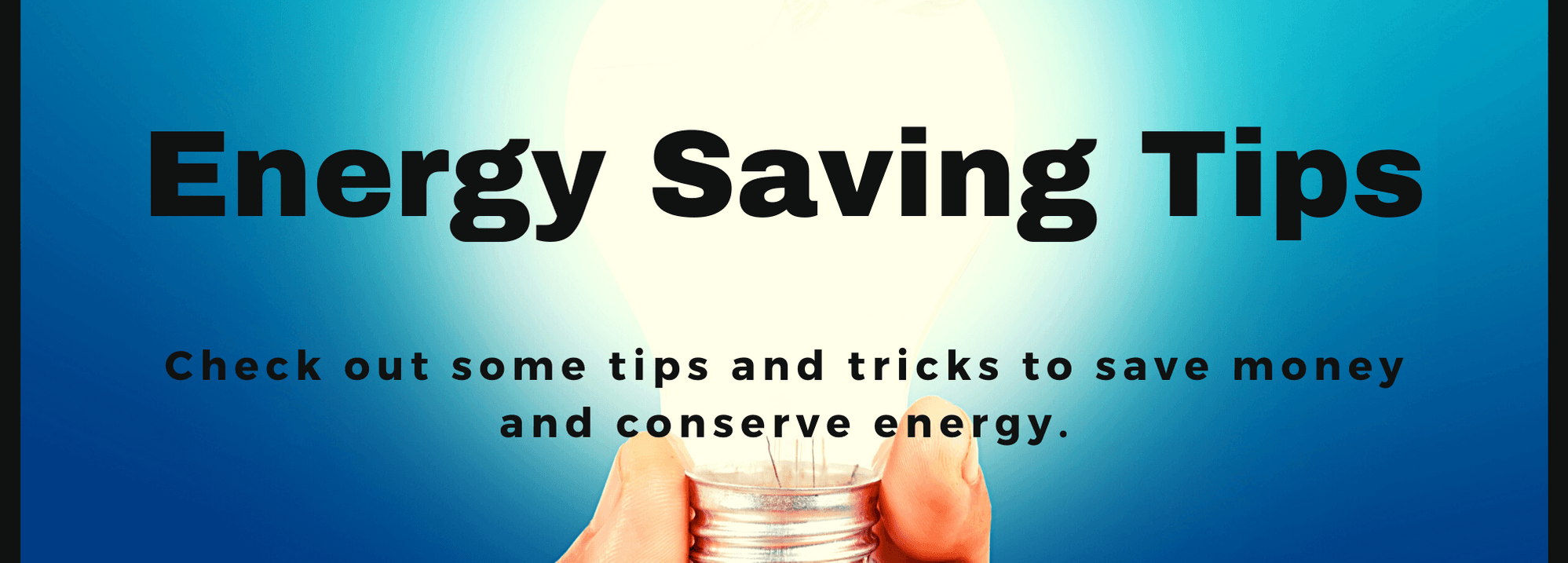 W. Electric Energy Saving Tips - website banner