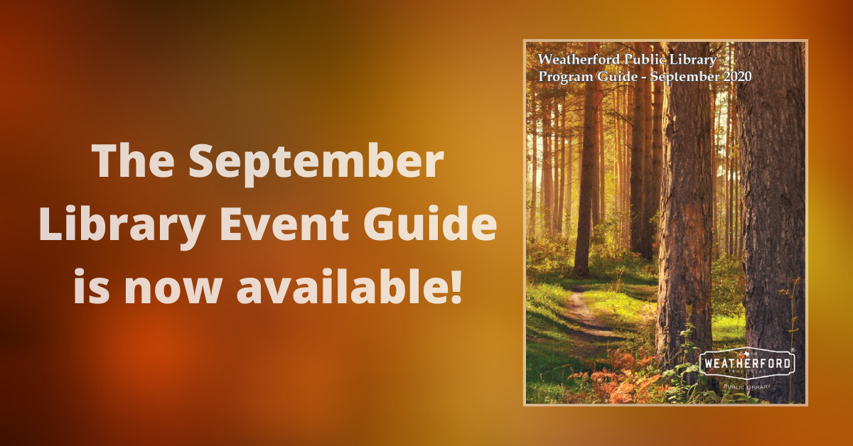 Library Event Guide September 2020 - Click to see Event Guide.